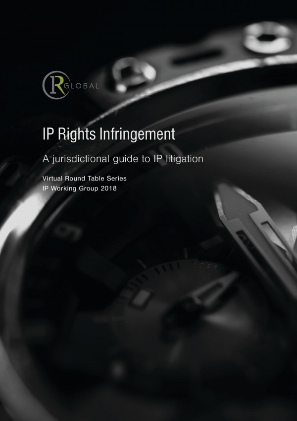 IP Rights Infringement - A jurisdictional guide to IP litigation