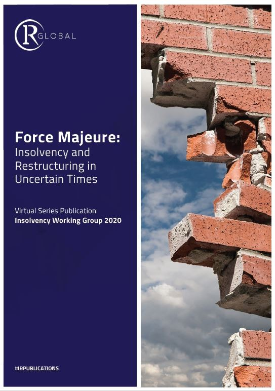 Force Majeure: Insolvency and Restructuring in Uncertain Times
