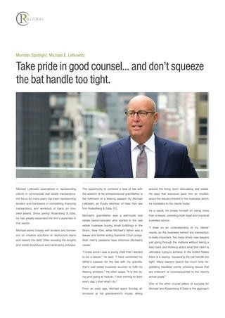 Michael E. Lefkowitz Member Spotlight: Take pride in good counsel… and don't squeeze