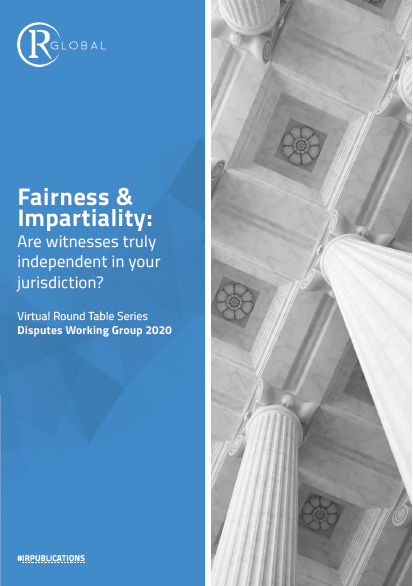 Fairness & Impartiality: Are witnesses truly independent in your jurisdiction?