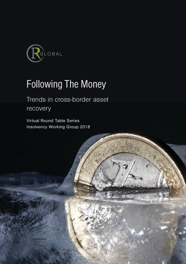 Following The Money - Trends in cross-border asset recovery