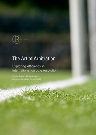 The Art of Arbitration - Exploring efficiency in international dispute resolution