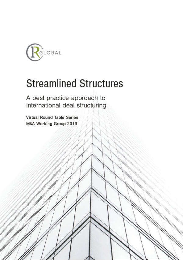 Streamlined Structures - A Best Practice Approach to International Deal Structuring