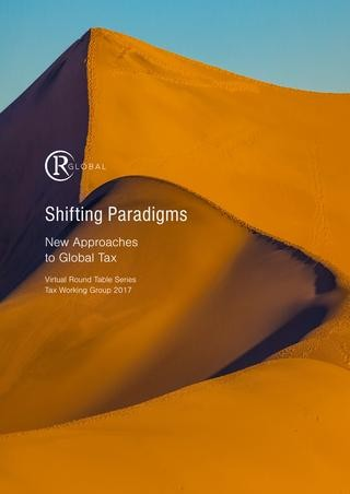 Shifting Paradigms - New Approaches to Global Tax