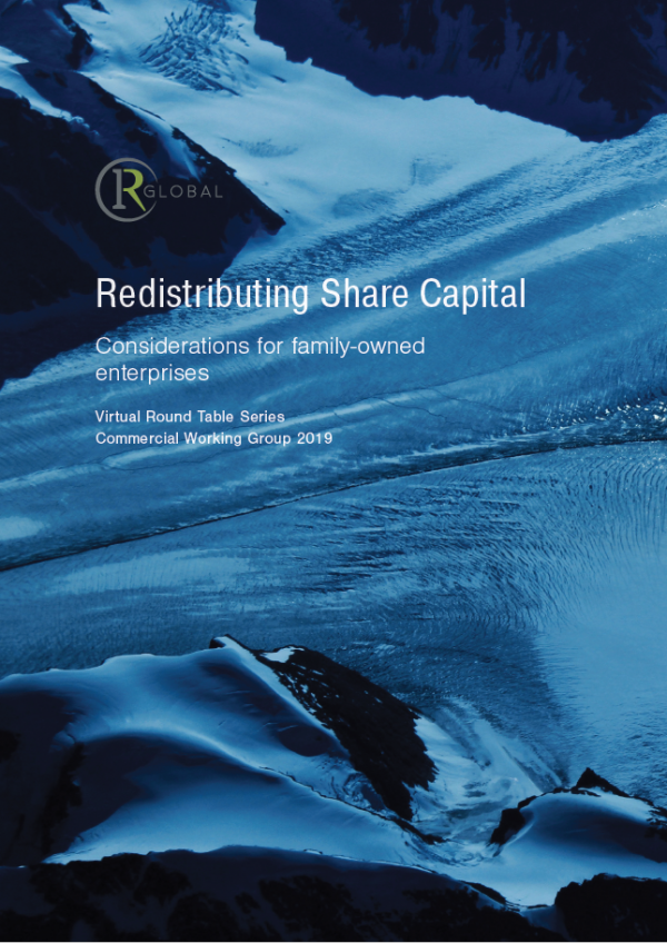 Redistributing Share Capital - Considerations for family-owned enterprises