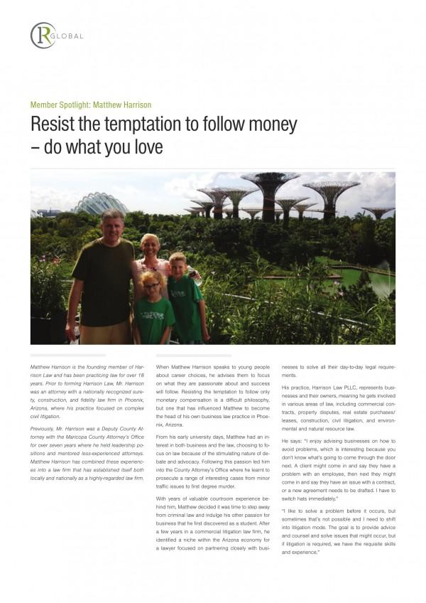 Member Spotlight: Matthew Harrison Resist the temptation to follow money – do what you love