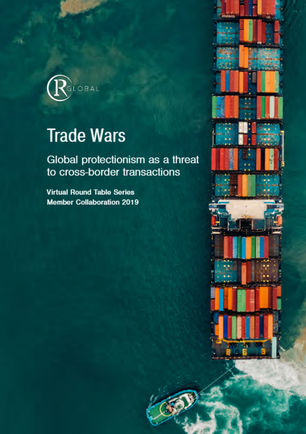 Trade Wars - Global protectionism as a threat to cross-border transactions