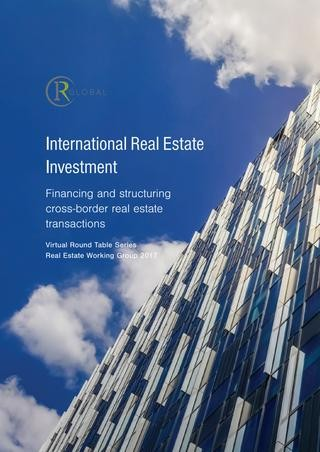 International Real Estate Investment: Financing and structuring cross border real estate
