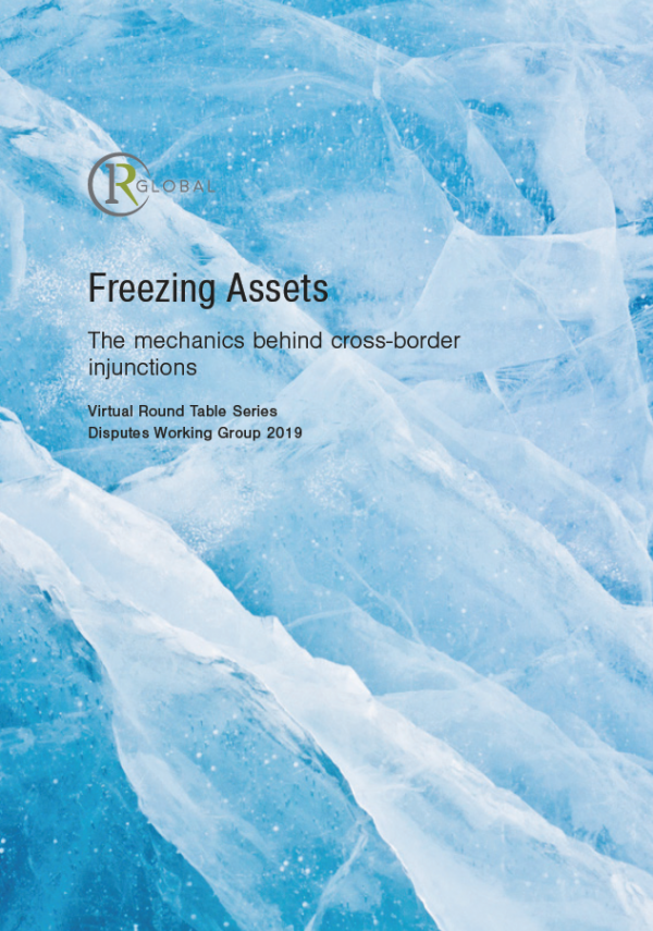 Freezing Assets - The mechanics behind cross-border injunctions