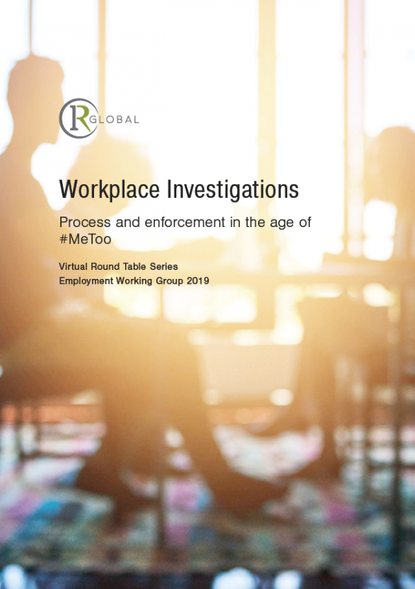 Workplace Investigations - Process and enforcement in the age of #MeToo