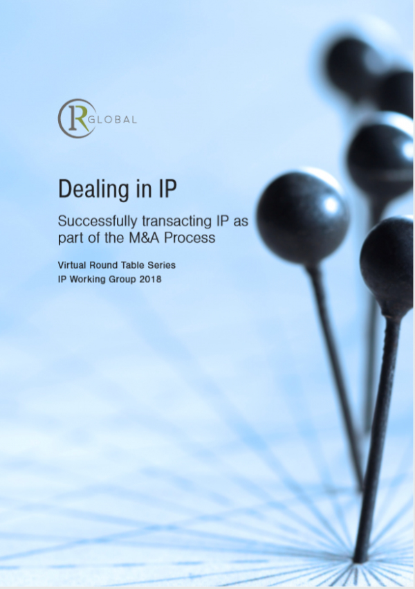 Dealing in IP - Successfully Transacting IP as Part of the M&A Process