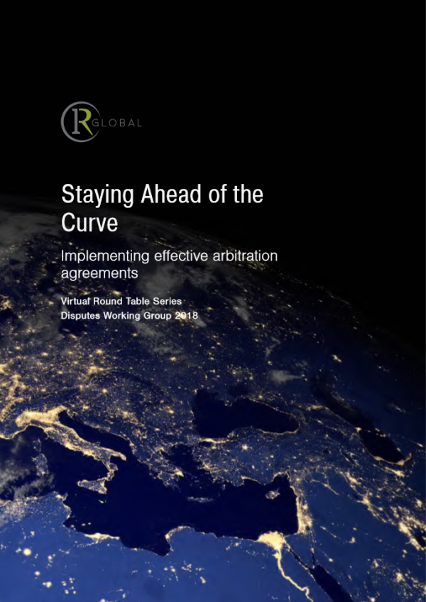 Staying Ahead of the Curve - Implementing Effective Arbitration Agreements