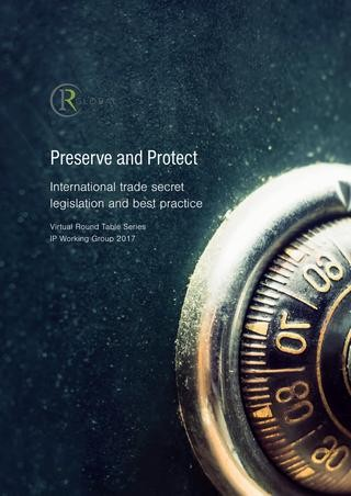 Preserve and Protect - International trade secret legislation and best practice