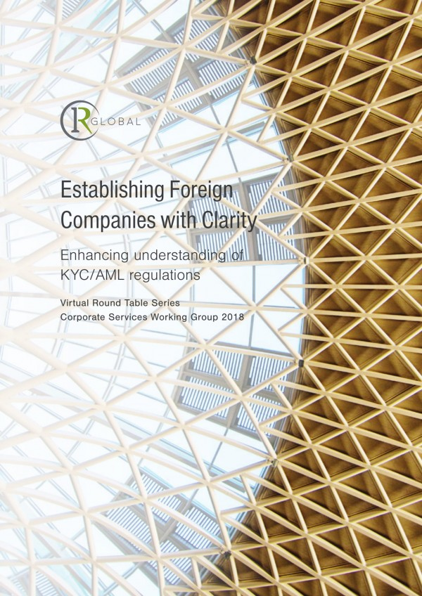 Establishing Foreign Companies with Clarity - Enhancing understanding of KYC/AML regulations